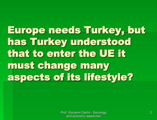 La Turchia in Europa è una contraddizione in termini